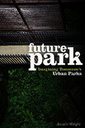 Future Park by Amalie Wright