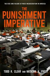 The Punishment Imperative by Todd R. Clear