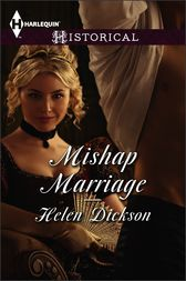 Mishap Marriage by Helen Dickson