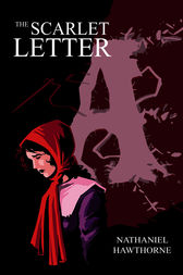 the focus on life around the rigid puritan society in hawthornes the scarlet letter