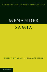 Menander: Samia (The Woman from Samos) by Menander;  Alan H. Sommerstein