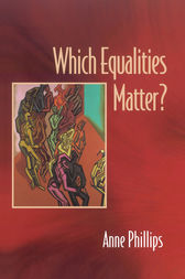Which Equalities Matter? by Anne Phillips