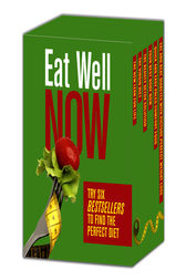 Eat Well Now: Try Six Bestsellers to Find Your Perfect Diet by JJ Virgin