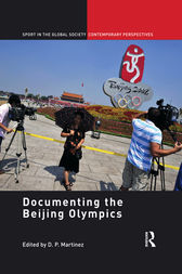 Documenting the Beijing Olympics by D.P. Martinez