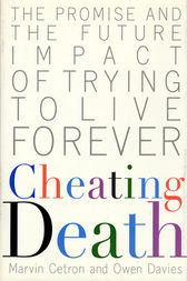 Cheating Death by Marvin Cetron