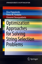 Optimization Approaches for Solving String Selection Problems by Elisa Pappalardo