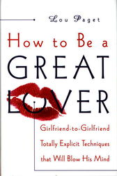 How to Be a Great Lover by Lou Paget