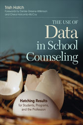 The Use of Data in School Counseling by Trish Hatch