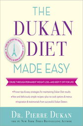 The Dukan Diet Made Easy by Pierre Dukan