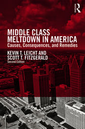 Middle Class Meltdown in America by Kevin T Leicht