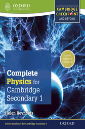 Complete Physics for Cambridge Lower Secondary: For Cambridge Checkpoint and beyond