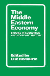 The Middle Eastern Economy by Elie Kedourie