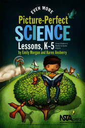 Even More Picture-Perfect Science Lessons by Emily Morgan