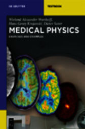 Medical Physics by Wieland Alexander Worthoff