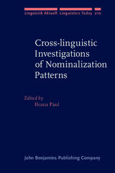 Cross-linguistic Investigations of Nominalization Patterns by Ileana Paul