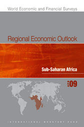 Regional Economic Outlook: Sub-Sarahan Africa, April 2009 by International Monetary Fund. African Dept.