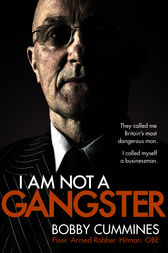 I Am Not A Gangster by Bobby Cummines
