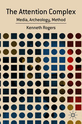 The Attention Complex by Kenneth Rogers