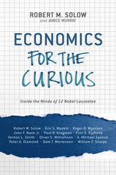 Economics for the Curious by Robert M. Solow