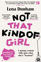 """Not That Kind of Girl: A Young Woman Tells You What She's """"Learned? by Lena Dunham"""