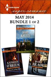 Harlequin Superromance May 2014 - Bundle 1 of 2 by Kathleen O'Brien