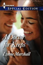 A Doctor for Keeps by Lynne Marshall