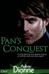 Pan's Conquest by Aubrie Dionne