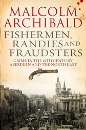 Fishermen, Randies and Fraudsters by Malcolm Archibald