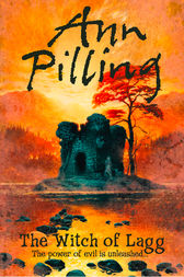 The Witch of Lagg by Ann Pilling