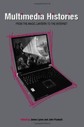 Multimedia Histories by James Lyons