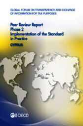 Global Forum on Transparency and Exchange of Information for Tax Purposes: Peer Reviews: Cyprus 2013 by OECD Publishing