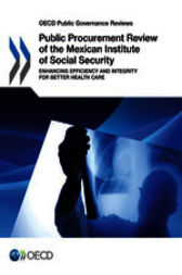 OECD Public Governance Reviews: Public Procurement Review of the Mexican Institute of Social Security by OECD Publishing