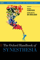 The Oxford Handbook of Synesthesia by Julia Simner