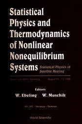 Statistical Physics and Thermodynamics of Nonlinear Nonequilibrium Systems by W. Muschik