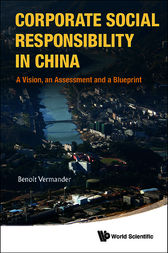Corporate Social Responsibility in China by Benoit Vermander