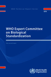 WHO Expert Committee on Biological Standardization: Sixty-second Report