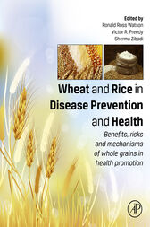 Wheat and Rice in Disease Prevention and Health by Ronald Ross Watson