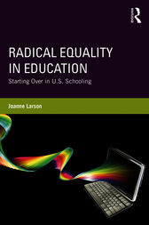 Radical Equality in Education by Joanne Larson