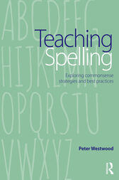 Teaching Spelling by Peter Westwood