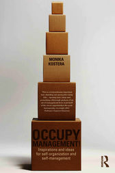 Occupy Management by Monika Kostera