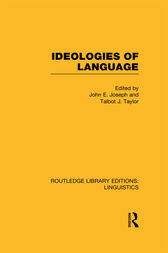 Ideologies of Language (RLE Linguistics A: General Linguistics) by John E. Joseph