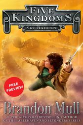 Sky Raiders Free Preview Edition by Brandon Mull