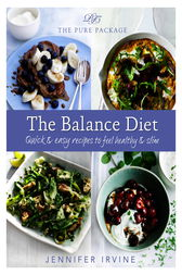 Pure Package: The Balance Diet by Jennifer Irvine