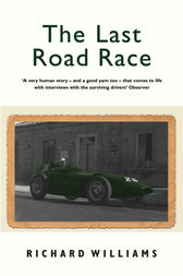 The Last Road Race by Richard Williams