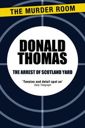 The Arrest of Scotland Yard by Donald Thomas