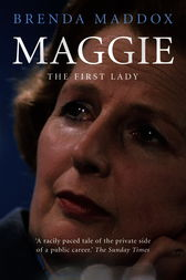 Maggie - The First Lady by Brenda Maddox