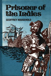 Prisoner of the Indies by Geoffrey Household