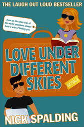 Love... Under Different Skies by Nick Spalding