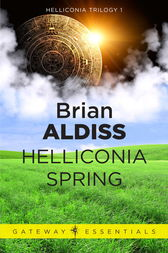 Helliconia Spring by Brian Aldiss