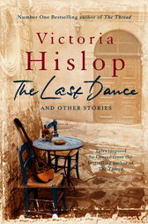 The Last Dance and Other Stories by Victoria Hislop